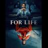 Sinopsis For Life, Narapidana Memulai Karier Sebagai Pengacara, Tayang di Mola TV