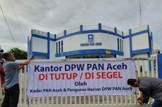 Kantor DPW PAN Aceh Disegel Kadernya