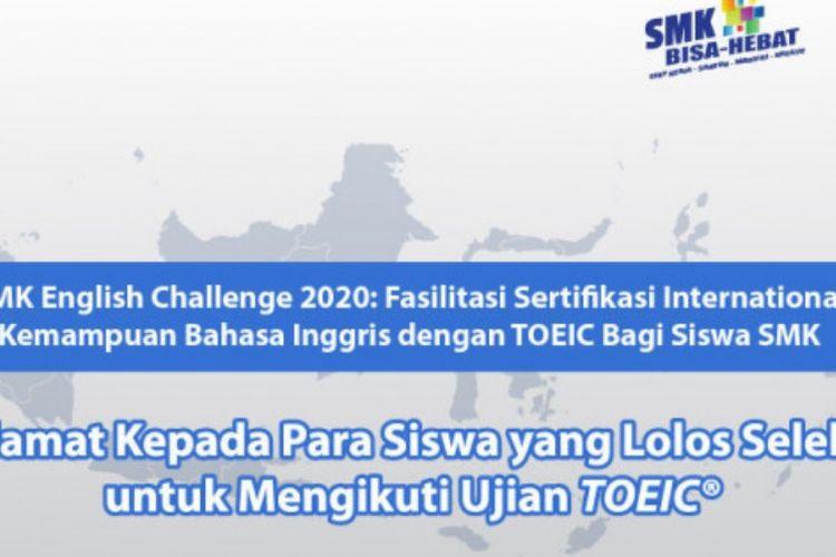 Pengumuman bagi siswa SMK yang berhak mengikuti ujian TOEIC dari Direktorat SMK Kemendikbud.