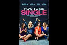 Sinopsis How to be Single, Kisah Cinta Dakota Johnson di Kota New York