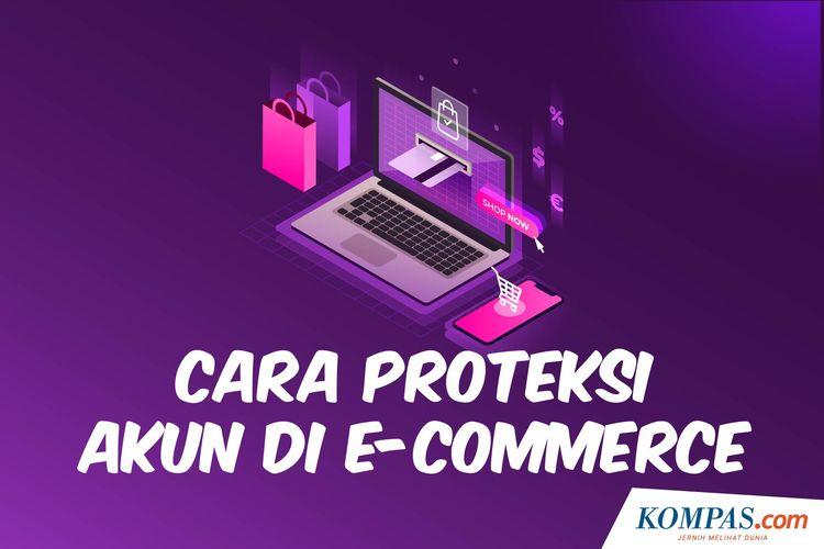 Cara Proteksi Akun di E-Commerce