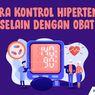 INFOGRAFIK: Cara Kontrol Hipertensi Selain dengan Obat