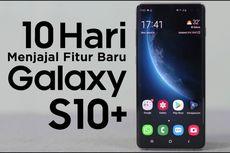Video: Review Samsung Galaxy S10 Plus Setelah 10 Hari