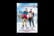 Sinopsis London Love Story 2, Cinta Segitiga yang Buat Galau