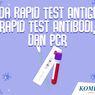 INFOGRAFIK: Beda Rapid Test Antigen, Rapid Test Antibodi, dan Tes PCR