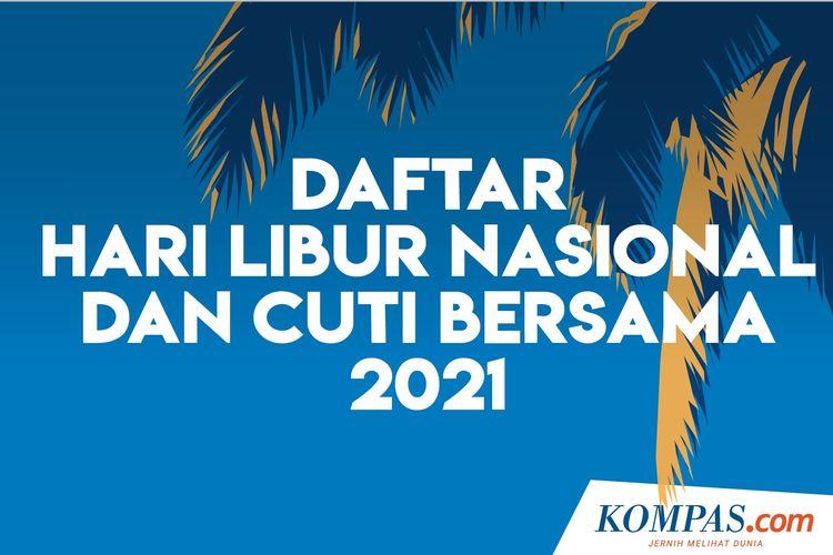 Daftar HariLibur Nasional dan Cuti Bersama 2021