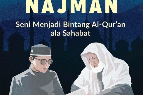 Kun Bil Qur'ani Najman, Seni Mengenal Baik Al Quran
