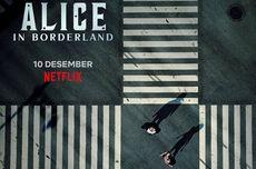 Sinopsis Alice in Borderline, Tayang 10 Desember di Netflix