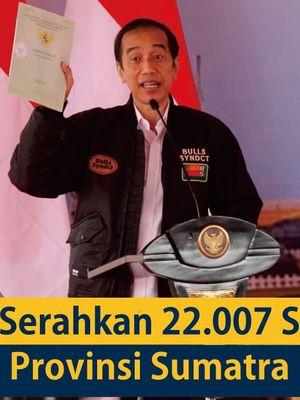 Presiden Joko Widodo (Jokowi) bagikan 22.007 sertipikat tanah di Provinsi Sumatera Utara.