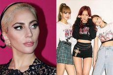 Kejutan! Lagu Kolaborasi Lady Gaga dan BLACKPINK Dirilis Hari Ini