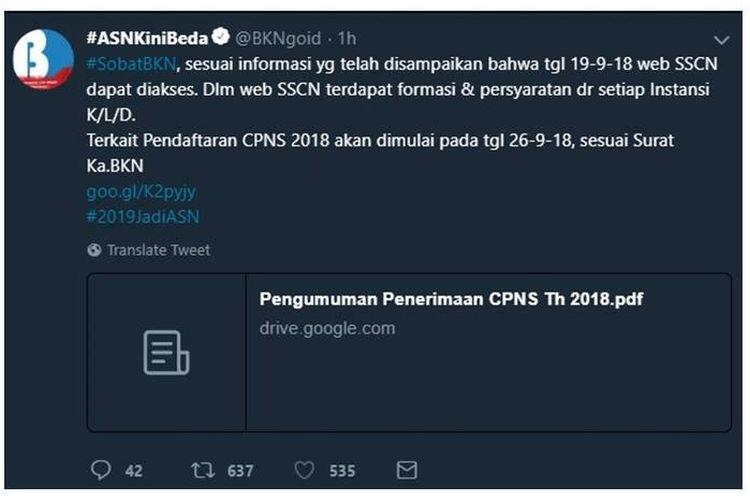 Akun Twitter Badan Kepegawaian Negara (BKN) menginformasikan, pendaftaran CPNS 2018 akan dimulai pada 26 September 2018. Rabu (19/9/2018).
