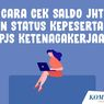 Cara Cek Saldo BPJS Ketenagakerjaan via Online dan SMS