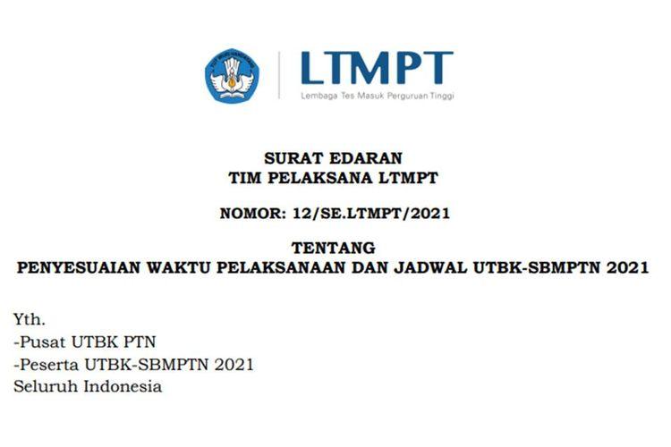 Tangkapan layar surat edaran dari Lembaga Tes Masuk Perguruan Tinggi (LTMPT) soal penyesuaian waktu pelaksanaan dan jadwal UTBK-SBMPTN 2021.