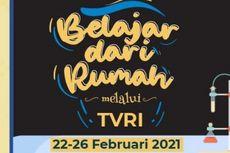 Jadwal TVRI Belajar dari Rumah Hari Ini, Jumat 26 Februari 2021