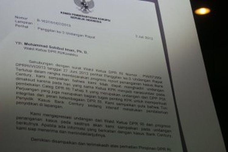 Komisi Pemberantasan Korupsi (KPK) menyampaikan surat yang menyatakan  tidak bisa hadir dalam rapat dengan Timwas Century, Rabu (3/7/2013).