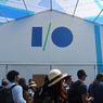 Google I/O Tahun Ini Resmi Dibatalkan Sepenuhnya