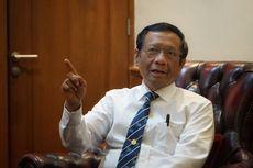 Dugaan Korupsi Asabri, Mahfud MD Tanggapi Dirut hingga TNI-Polri Tak Perlu Gundah