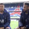 Wawancara Neymar dan Mbappe: Rahasia Kompak, Piala Dunia Jadi Rebutan