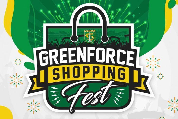 Persebaya Store mengadakan festival belanja online bertajuk Green Force Shopping Festival (GFSF) dalam rangka ulang tahun Persebaya Surabaya yang ke 93 tahun yang diselenggarakan mulai 17 hingga 30 Juni 2020.