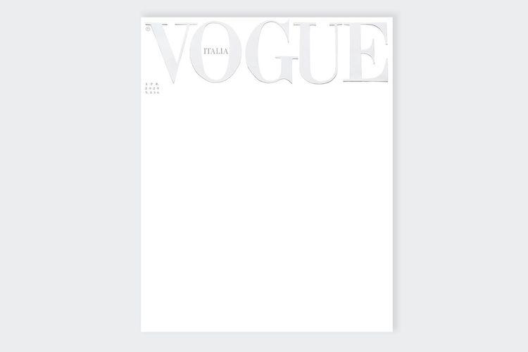 Majalah Vogue Italia edisi April 2020 tampil dengan sampul tanpa gambar.