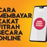 INFOGRAFIK: Cara Membayar Zakat Fitrah secara Online