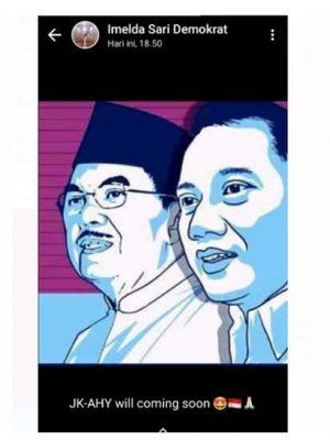 Ketua Divisi Komunikasi Publik DPP Demokrat Imelda Sari memamerkan gambar Jusuf Kalla-Agus Harimurti Yudhoyono lewat status WhatsApp Mesengger dengan keterangan: JK-AHY will coming soon.
