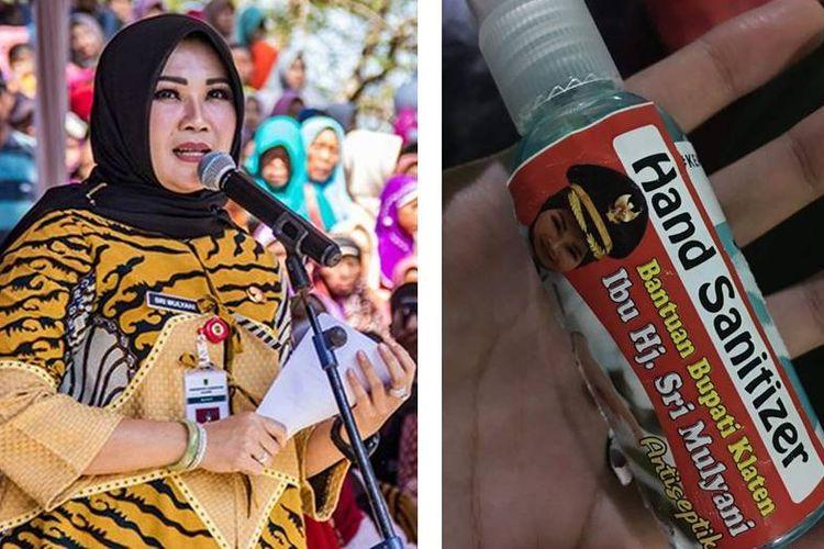Bupati Klaten, Sri Mulyani (kiri), stiker di hand sanitizer yang viral di media sosial (kanan).