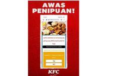 Awas, Beredar Lagi Hoaks KFC Bagi-bagi 3.000 Snack Bucket, Ini Modusnya