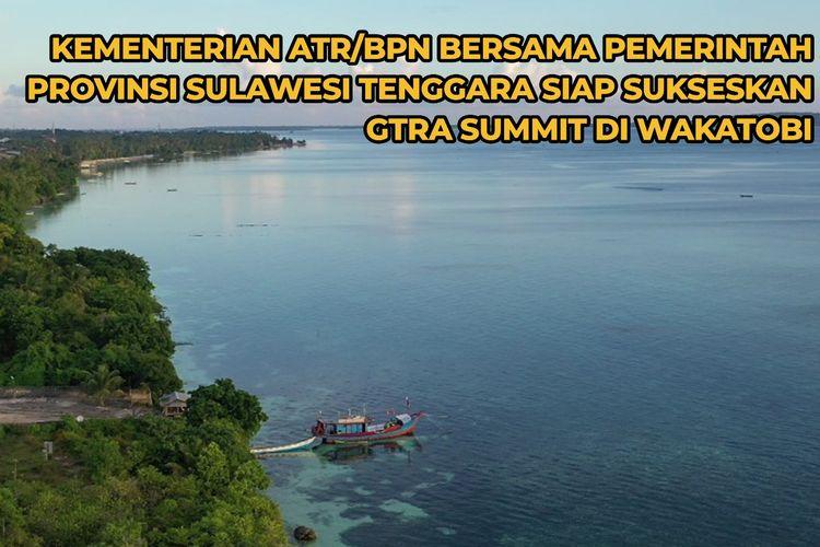 Gugus Tugas Reforma Agraria (GTRA) Tahun 2021 atau GTRA Summit di Wakatobi pada tanggal 7 hingga 9 Oktober 2021