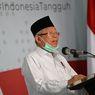 Maruf Amin Tunggu Konfirmasi Jokowi untuk Melayat ke Rumah Duka