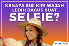 INFOGRAFIK: Misteri Tubuh Manusia, Kenapa Sisi Kiri Wajah Lebih Bagus untuk Selfie?