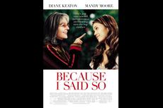 Sinopsis Because I Said So, Diane Keaton Mencari Jodoh untuk Mandy Moore, Tayang di Amazon Prime Video