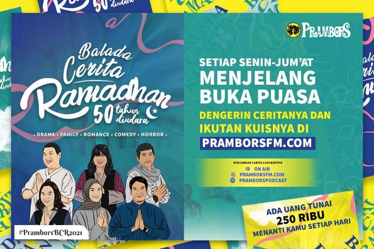 Balada Cinta Ramadhan Prambors mengudara 15 menit sebelum azan Maghrib pada 12 April-12 Mei 2021.