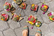 Hati-hati, Jangan Injak Sajen Saat Wisata di Bali