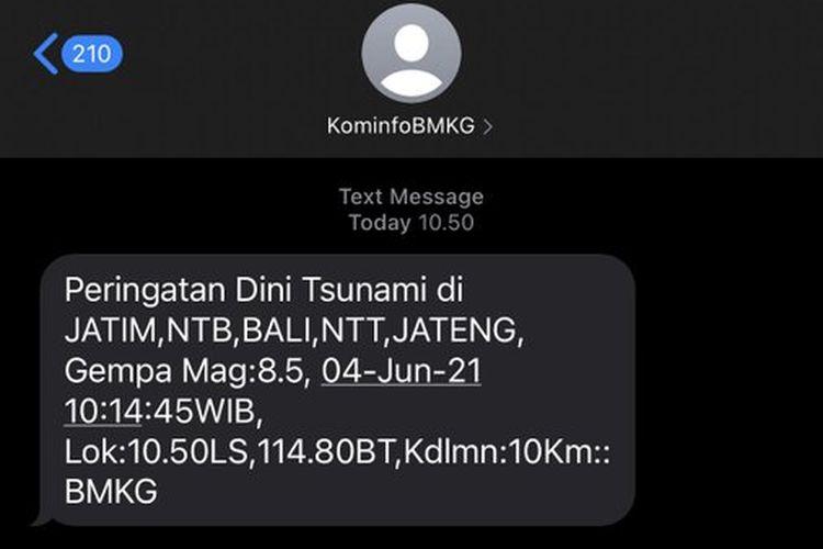 SMS dari KominfoBMKG yang menyatakan peringatan dini tsunami di sejumlah wilayah karena terjadi gempa M 8,5 pada Kamis (27/5/2021). BMKG menyatakan informasi tersebut tidak benar dan ada kesalahan sistem.