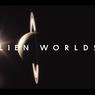 Sinopsis Alien Worlds, Gambaran Kehidupan Luar Angkasa, Segera di Netflix
