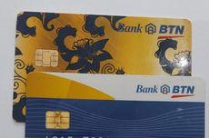 BTN Minta Nasabah Segera Tukar Kartu Debit Berbasis Magnetik