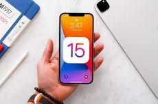 Fitur-fitur iOS 15 Ini Hanya Tersedia di iPhone XS ke Atas