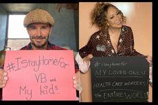 Sejumlah Selebritas Dunia Kampanyekan #IStayHomeFor, Yuk di Rumah Saja!