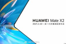 Huawei Mate X2 Meluncur 22 Februari, Kini Layar Melipat ke Luar?
