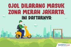 INFOGRAFIK: Ojol Dilarang Masuk Zona Merah Jakarta, Ini Daftarnya