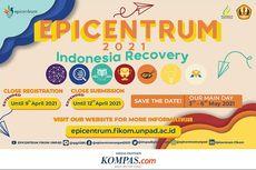 Wujudkan Peran Mahasiswa Sebagai Agent of Change, Epicentrum 2021 Usung Tema Indonesia Recovery