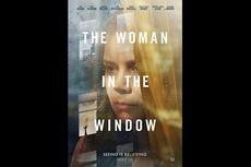 Sinopsis The Woman in the Window, Kisah Wanita yang Takut Keluar Rumah, Segera di Netflix