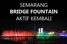 Obati Rasa Rindu Warga, Atraksi Semarang Bridge Fountain Kembali Beroperasi