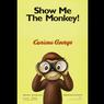 Sinopsis Curious George, Awal Kisah Petualangan Si Monyet Pintar