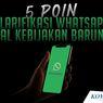 INFOGRAFIK: 5 Poin Klarifikasi Whatsapp soal Kebijakan Barunya