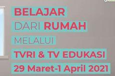 Jadwal TVRI Belajar dari Rumah, Selasa 30 Maret 2021
