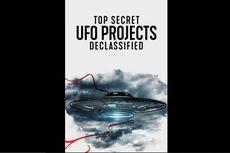 Sinopsis Top Secret UFO Projects: Declassified, Serial Dokumenter tentang Alien