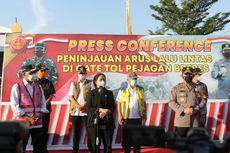Tiga Menteri, Ketua DPR, Panglima TNI dan Kapolri Tinjau Penyekatan Lalin Lebaran 2021