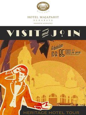 Heritage Hotel Tour di Hotel Majapahit Surabaya.
